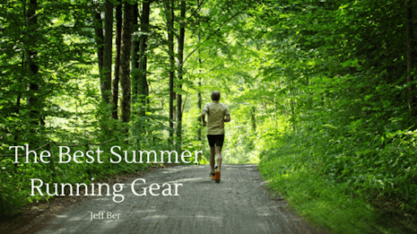 Best Summer running gear