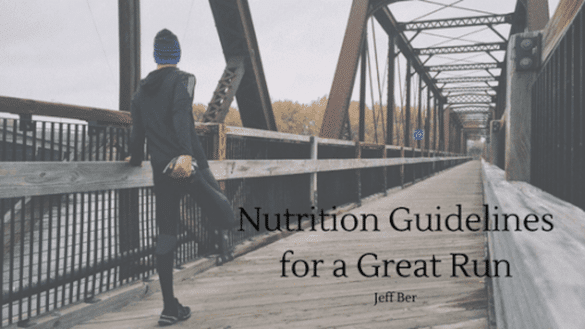 Nutrition Guidelines for a great run